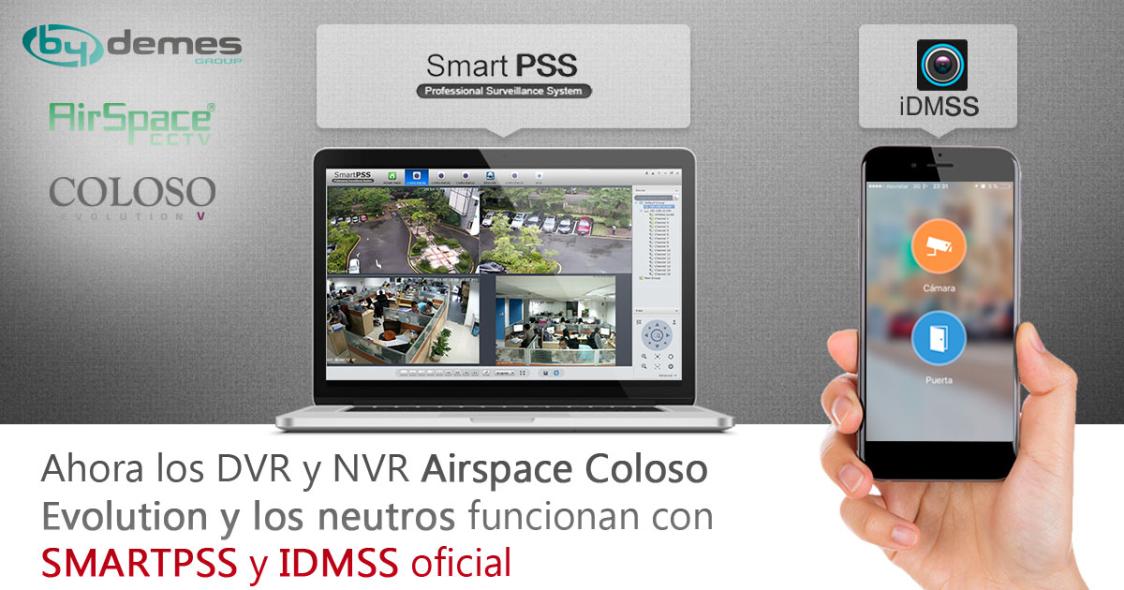 ¡Ahora los DVR y NVR Airspace Coloso Evolution y los neutros funcionan con SMARTPSS y IDMSS oficial!