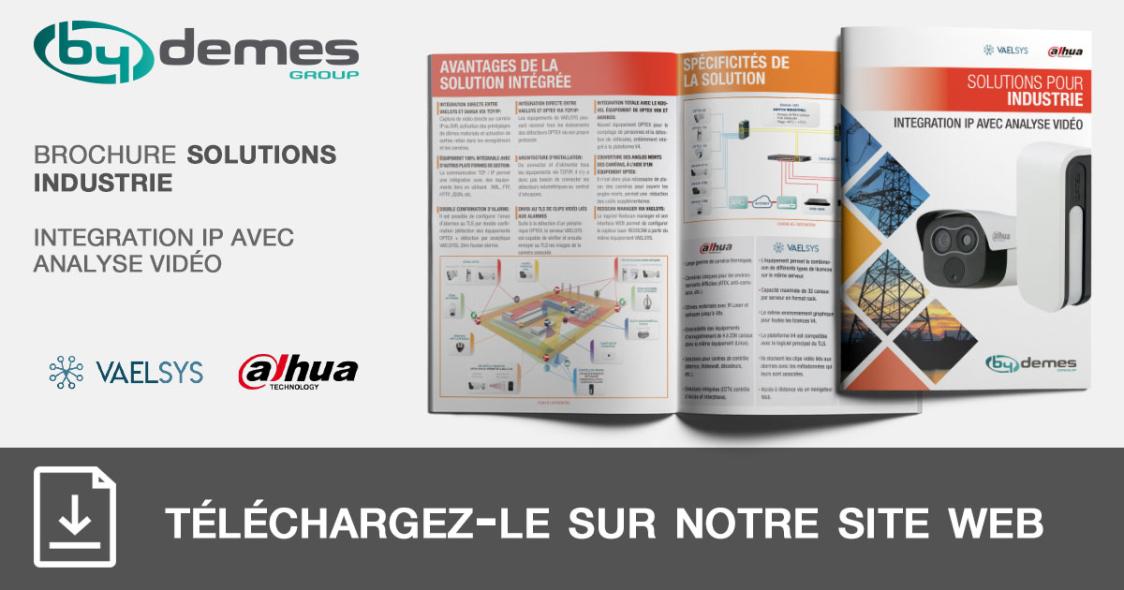 Nouvelle brochure de solutions industrielles de integration IP DAHUA avec analyse vidéo VAELSYS en format pocket