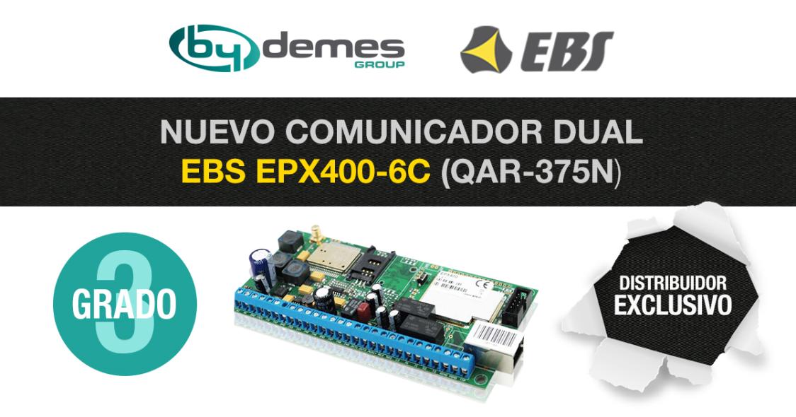 El nuevo comunicador dual EBS EPX400-6C ha conseguido la certificación de Grado 3